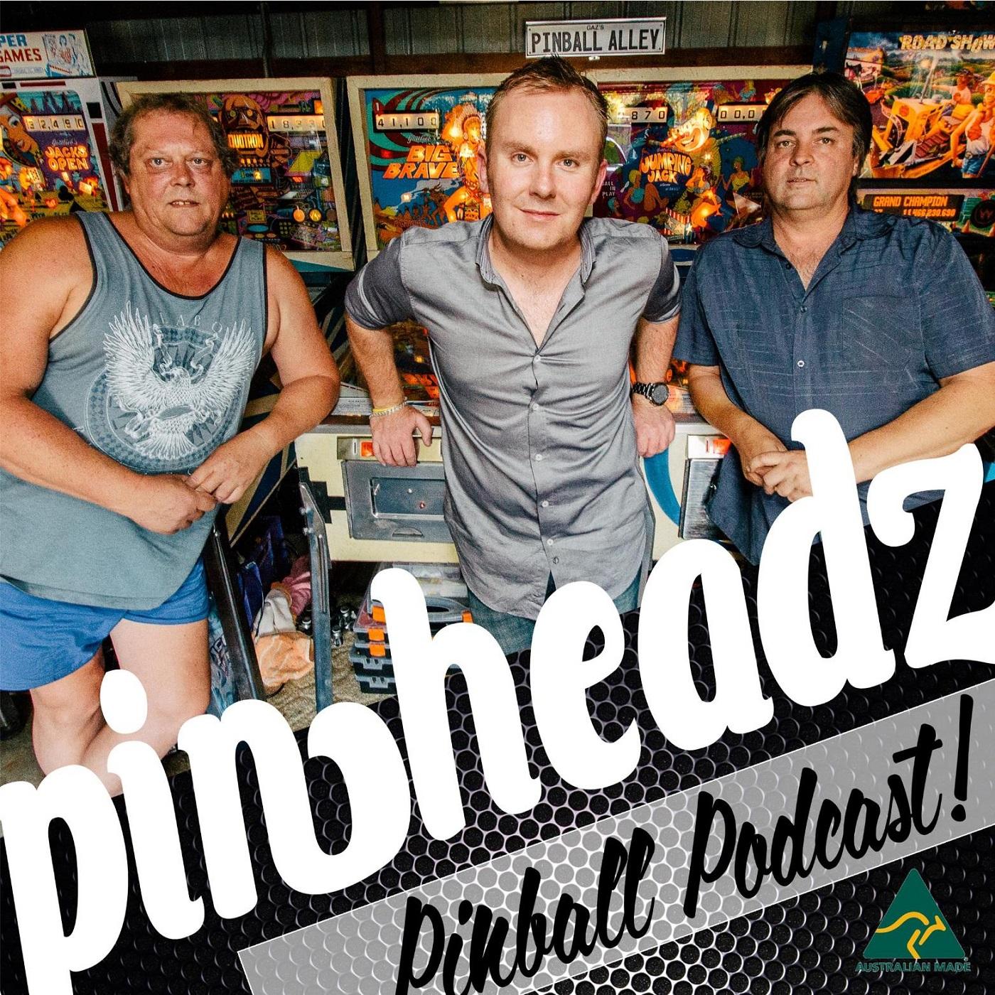 Pinheadz Pinball PODcast